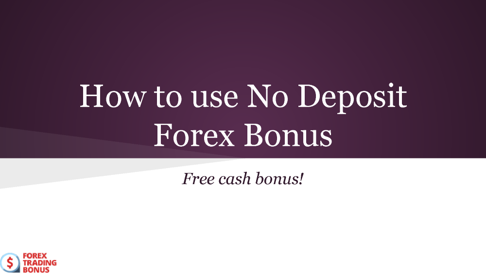 No deposit forex bonus june 2015