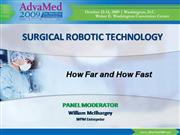2009 AdvaMed Surgical Robotics Panel Presentations