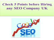 Check the 5 Points before Hiring any SEO Company UK