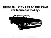 Reasons – Why You Should Have Car Insurance Policy