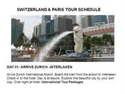 SWITZERLAND & PARIS TOUR SCHEDULE