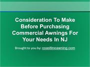 Consideration To Make Before Purchasing Commercial Awnings For Your Ne