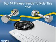 Top 10 Fitness Trends To Rule This Year
