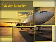 Aviation security and services