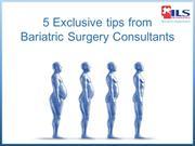 Some Exclusive tips from Bariatric Surgery Consultants