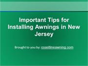 Important Tips For Installing Awnings In New Jersey