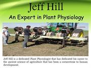 Jeff Hill - An Expert in Plant Physiology