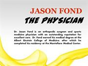 JASON FOND - THE PHYSICIAN