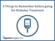 Useful Things to Remember before going for Diabetes Treatment