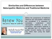 Similarities and Differences between Naturopathic Medicine and Traditi