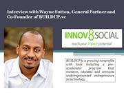 Interview with Wayne Sutton, General Partner and Co-Founder of BUILDUP