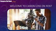 Welcome to canon lens on rent