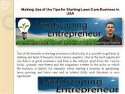 Making Use of the Tips for Starting Lawn Care Business in USA