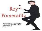 Roy Pomerantz - Performing Juggling for Charities