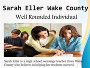 Sarah Eller of Wake County– Well Rounded Individual