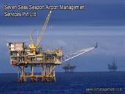 SevenSeas Airports and Seaports Management Services Pvt.Ltd