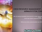 Crew resource management |flight schedule system-airmaxsystem.com
