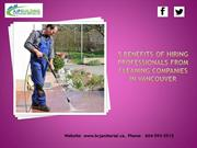 5 reasons of why you should opt for well known Cleaning Company