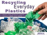 Recycling Everyday Plastics: What You should Know About LDPE and HDPE