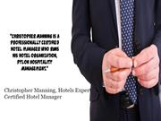 Christopher Manning, Hotels Expert_Certified Hotel Manager