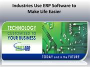 Industries Use ERP Software to Make Life Easier