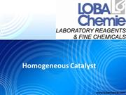 Homogeneous Catalyst