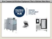 Few Commercial Kitchen Equipment that a Kitchen must have