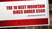 The 10 Best Mountain Bikes Under $500
