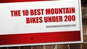 The 10 Best Mountain Bikes Under 200