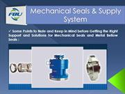 Choose the Best Mechanical Seals and Metal Bellow Seals