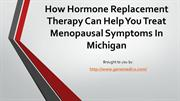 How Hormone Replacement Therapy Can Help You Treat Menopausal Symptoms