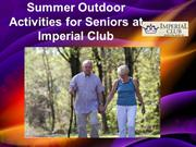 Summer Outdoor Activities for Seniors at Imperial Club