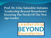 Prof. Dr. Uday Salunkhe Initiates 'Leadership Beyond Boundaries' Knowi