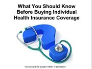What You Should Know Before Buying Individual Health Insurance Coverag