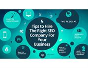 5 Tips to Hire The Right SEO Company For Your Business