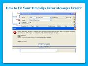 Timeslips Error Messages Error