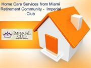 Home Care Services from Miami Retirement Community -  Imperial Club