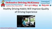 Healthy Driving Habits Will Improve Quality of Driving