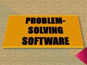 PROBLEM- SOLVING SOFTWARE
