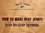 HOW TO MAKE BEEF JERKY : STEP-BY-STEP TUTORIAL