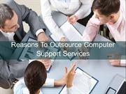 Reasons to Outsource Computer Support Services