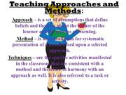 Teaching Approaches and Methods