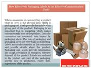 How Effective is Packaging Labels As An Effective Communication Tool