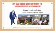 Why Care Homes In Surrey Are Perfect For Elderly People With Health Pr