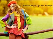 Fashion Style Tips For Women