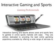 Interactive Gaming and Sports - Gaming Professionals