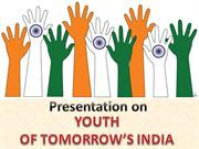 presentation on youth of tomorrows india