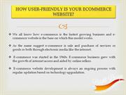 How User-Friendly Is Your eCommerce Website
