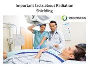 Important facts about Radiation Shielding