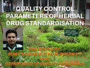 QUALITY CONTROL PARAMETERS OF HERBAL DRUG STANDARDISATION